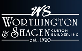 WORTHINGTON & SHAGEN CUSTOM BUILDER
